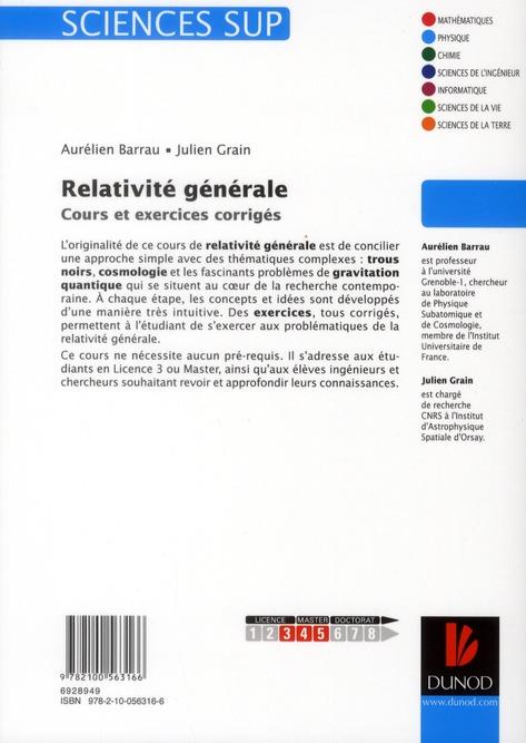 Relativité générale ; cours et exercices corrigés ; licnce 3, master, écoles d'ingéieurs