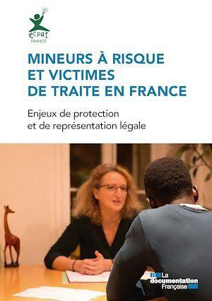 Mineurs à risque et victimes de traite en France