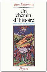 Vente EBooks : Un chemin d'histoire  - Jean Delumeau