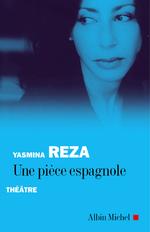 Vente Livre Numérique : Une pièce espagnole  - Yasmina Reza