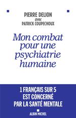 Vente EBooks : Mon combat pour une psychiatrie humaine  - Pierre DELION - Patrick Coupechoux