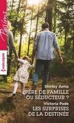 Vente EBooks : Père de famille ou séducteur ? - Les surprises de la destinée  - Victoria Pade - Shirley Jump