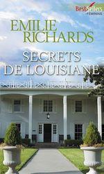 Vente EBooks : Secrets de Louisiane  - Emilie Richards