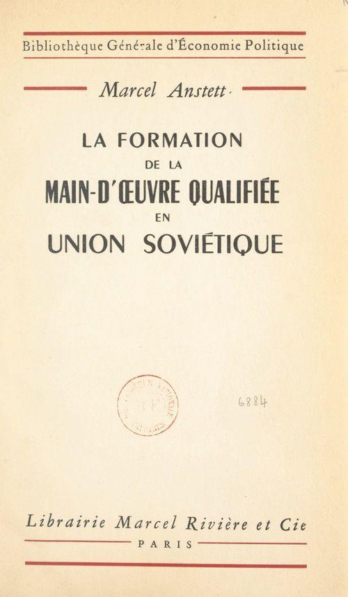 La formation de la main-d'oeuvre qualifiée en Union soviétique de 1917 à 1954