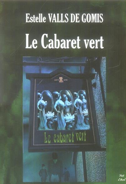 Le cabaret vert