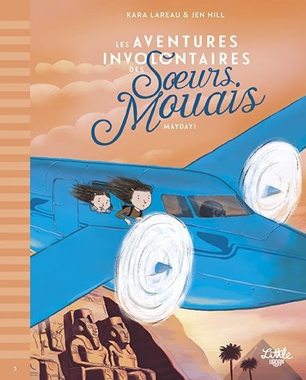 les aventures involontaires des soeurs Mouais t.3 ; mayday !