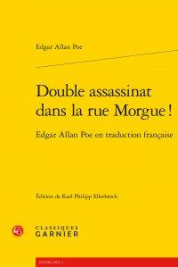 Double assassinat dans la rue Morgue ! Edgar Allan Poe en traduction française