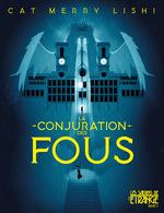 Vente EBooks : La conjuration des fous  - Cat Merry Lishi