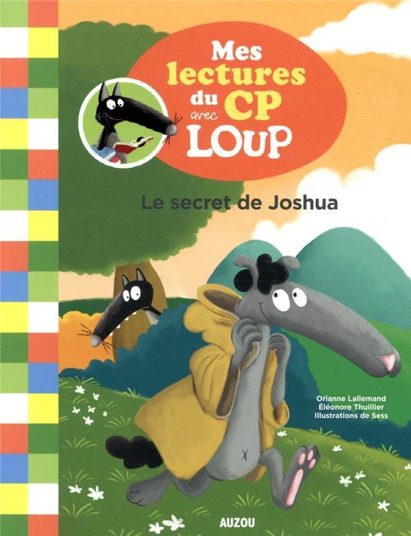 Mes lectures du CP avec Loup ; le secret de Joshua