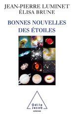Vente EBooks : Bonnes nouvelles des étoiles  - Jean-Pierre Luminet - Élisa Brune