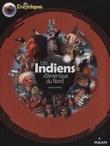 Les Indiens D'Amerique Du Nord (Edition 2012)