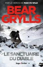 Vente Livre Numérique : Le sanctuaire du diable - tome 3 -Extrait offert-  - Bear Grylls