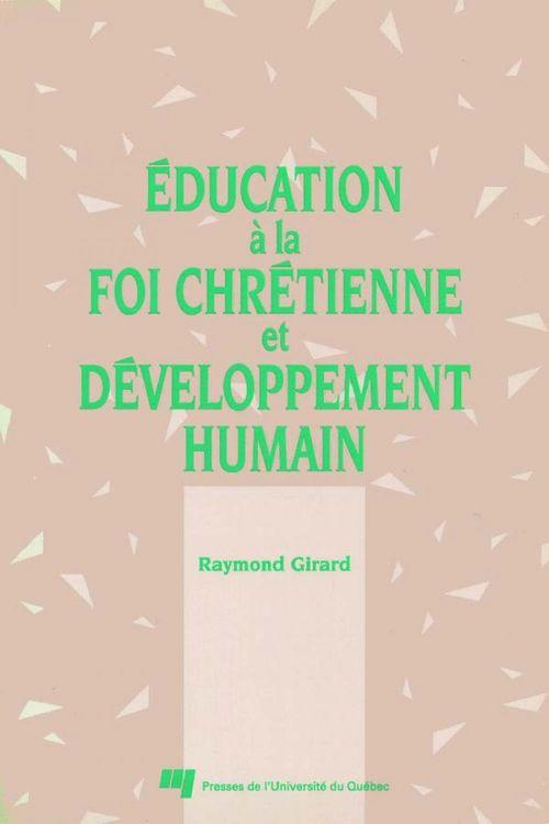 éducation à la foi chrétienne et développement humain