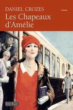 Vente EBooks : Les chapeaux d'Amélie  - Daniel Crozes