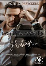Hostage love  - Angie L. Deryckère