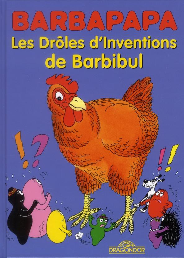 Les drôles d'inventions de Barbibul