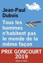Couverture de Tous Les Hommes N'Habitent Pas Le Monde De La Meme Facon