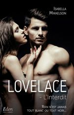 Lovelace : l'interdit  - Isabella Mikaelson