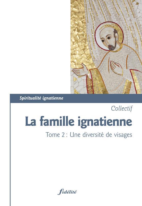 Ignatiens t.2 ; une diversité de visages
