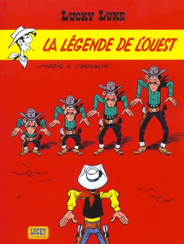 Lucky Luke T.70 ; La Legende De L'Ouest