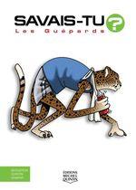 Vente Livre Numérique : SAVAIS-TU ? ; les guépards  - Alain M. Bergeron - Sampar - Michel Quintin