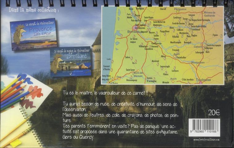 Le carnet du vadrouilleur ; Aquitaine, Gers et Quercy ; guide de voyage interactif pour curieux en herbe