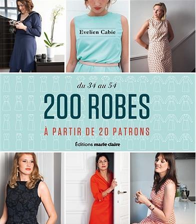 200 robes à partir de 20 patrons ; de 34 au 54