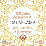 Vente AudioBook : 108 perles de sagesse pour parvenir à la sérénité  - Dalaï-lama