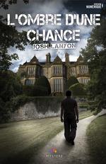 L'ombre d'une chance  - Lanyon Josh