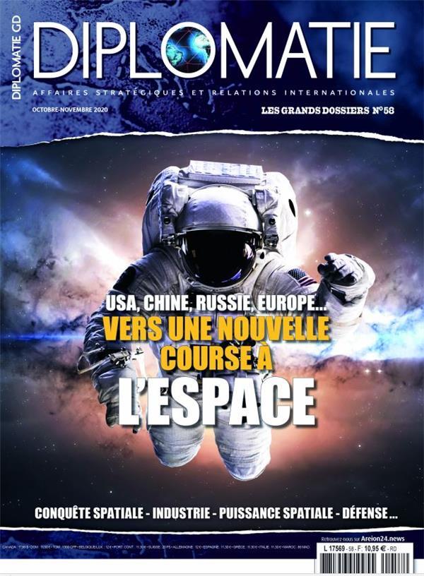 Diplomatie gd n 58 - geopolitique de l'espace - oct/nov 2020