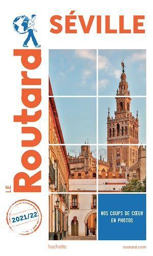 Guide du Routard ; Séville (édition 2021/2022)