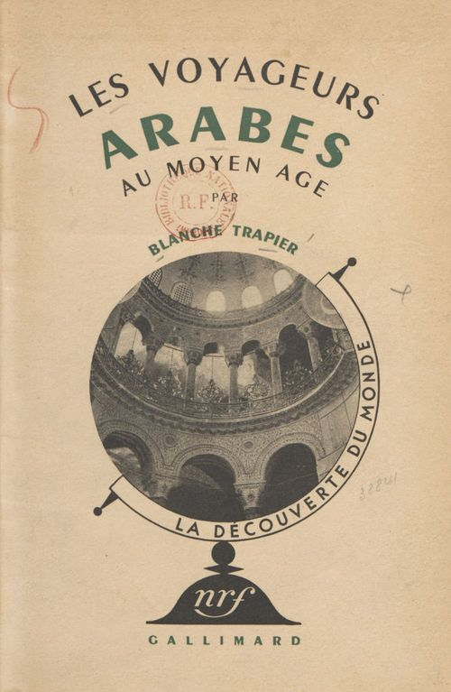 Les voyageurs arabes au Moyen âge