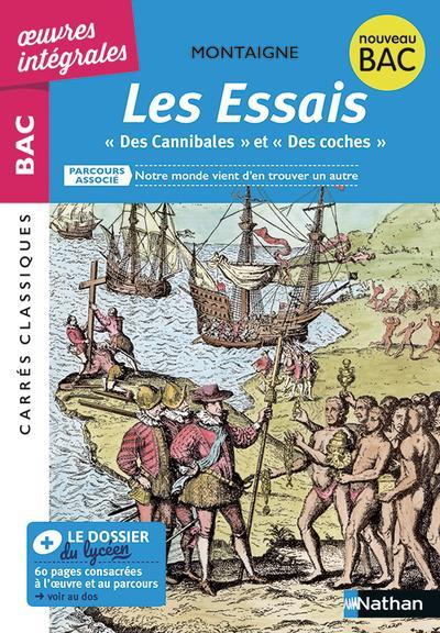 """Les Essais ; """"Des Cannibales"""" Et """"Des Coches"""