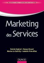 Marketing des services  - Ronan Divard - Isabelle Prim-Allaz - Marine Le Gall-Ely - Patrick Gabriel