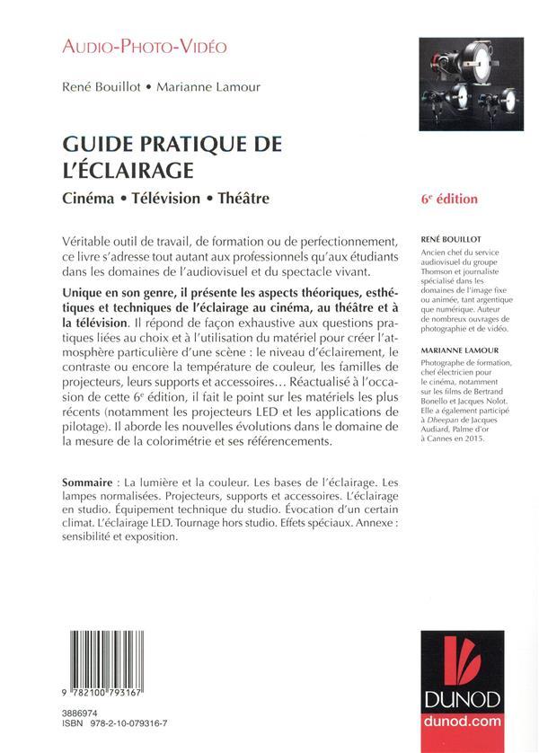 Guide pratique de l'éclairage ; cinéma, télévision, théâtre (6e édition)