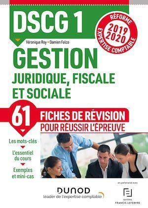 DSCG 1 ; gestion juridique, fiscale et sociale ; 50 fiches de révision pour réussir l'épreuve (édition 2019/2020)