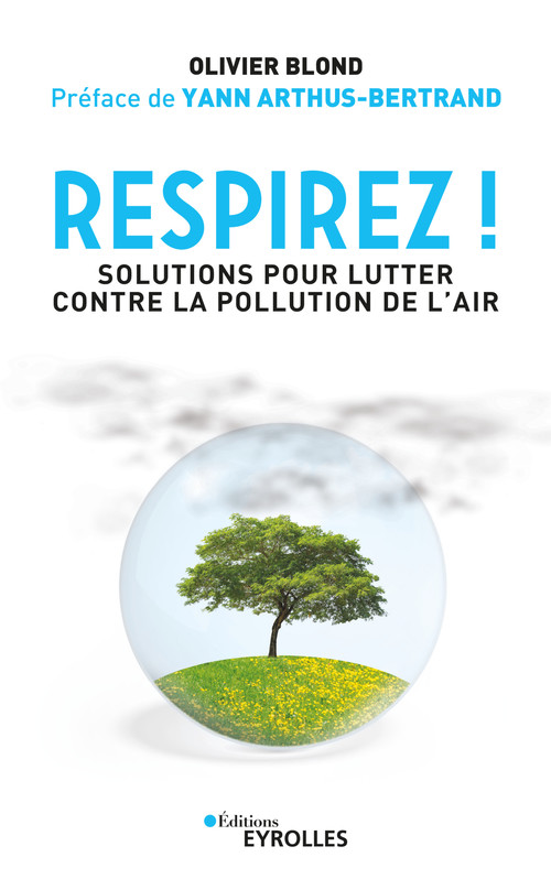 Respirez ; solutions pour lutter contre la pollution de l'air