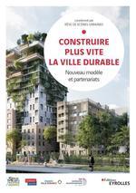 Vente Livre Numérique : Construire plus vite la ville durable  - Jose-michael Chenu