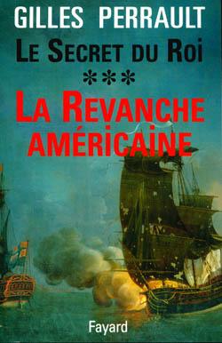 Le Secret Du Roi T.3 ; La Revanche Americaine