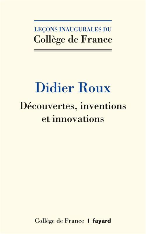 Découvertes, inventions et innovations