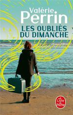 Couverture de Les Oublies Du Dimanche - Prix Choix Des Libraires Litterature 2018