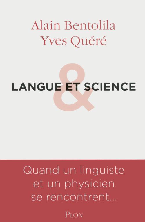 Langue et science, soeurs jumelles
