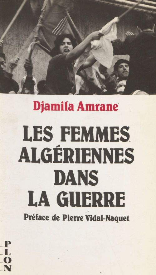 Les Femmes algériennes dans la guerre  - Amrane/D  - Djamila Amrane