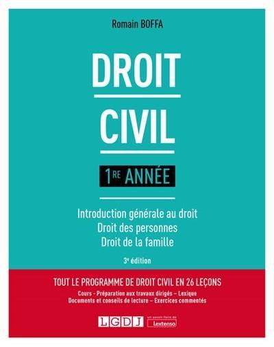 Droit civil 1re année ; introduction générale au droit, droit des personnes, droit de la famille (3e édition)