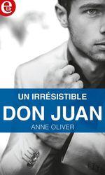 Vente EBooks : Un irrésistible don Juan  - Anne Oliver