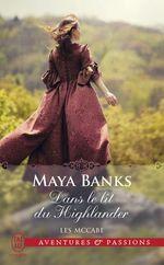 Les McCabe t.1 ; dans le lit du highlander  - Maya Banks