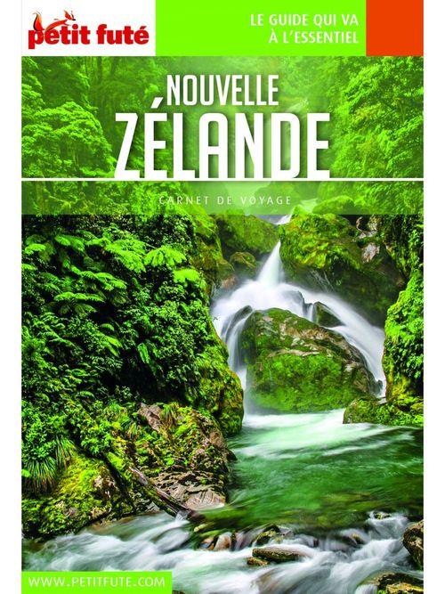 GUIDE PETIT FUTE ; CARNETS DE VOYAGE ; Nouvelle Zélande (édition 2020)