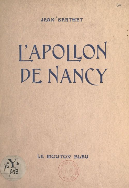 L'Apollon de Nancy  - Jean Berthet