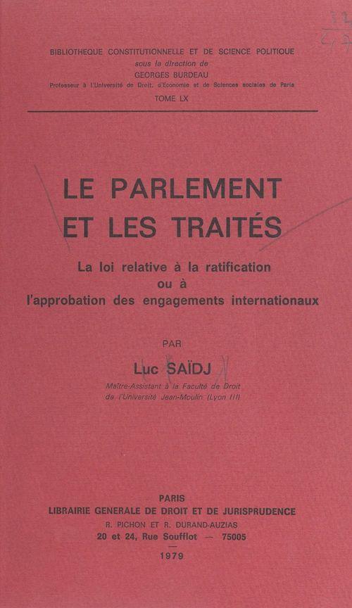 Vente EBooks : Le Parlement et les traités  - Luc Saidj