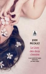 Le Livre des deux chemins  - Jodi Picoult